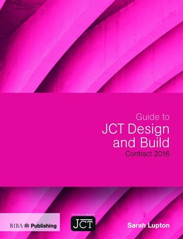 Guide to JCT Design & Build