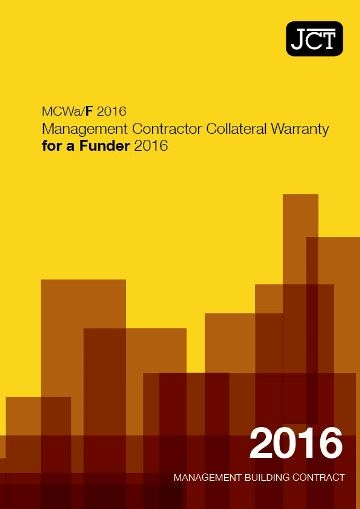 Management Contractor Collateral Warranty for a Funder (MCWa/F)