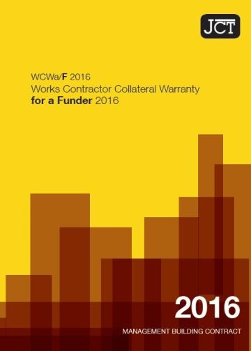 Works Contractor Collateral Warranty for a Funder (WCWa/F)