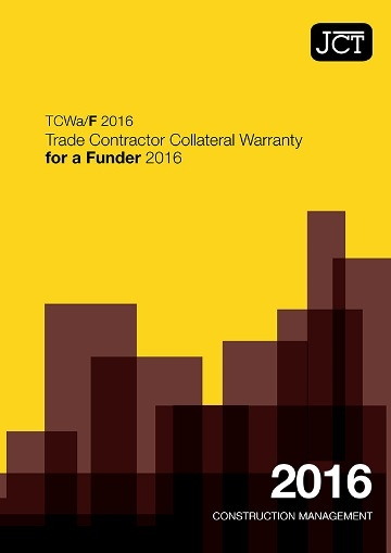 Trade Contractor Collateral Warranty for a Funder (TCWa/F)