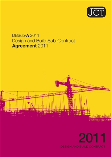 Design and Build Sub-Contract Agreement (DBSub/A)