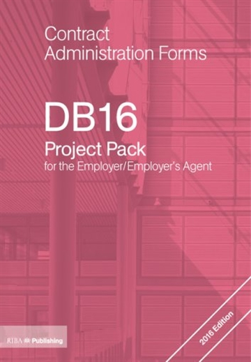 DB16 Project Pack for the Employer/Employer's Agent