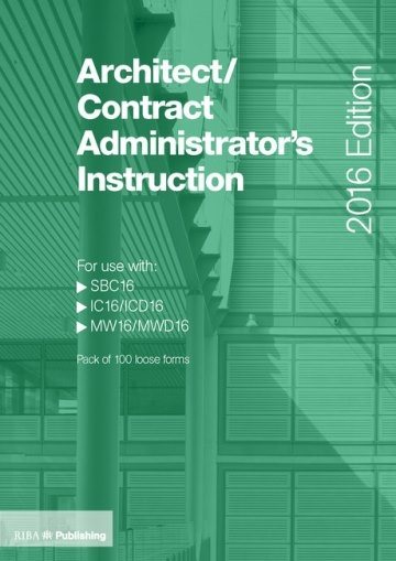 Architect/Contract Administrator's Instruction for use with SBC16/IC16/MW16