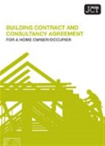 Building Contract and Consultancy Agreement for a Home Owner/Occupier (HO/C and HO/CA)