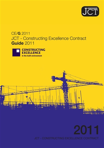 JCT-Constructing Excellence Contract Guide (CE/G)