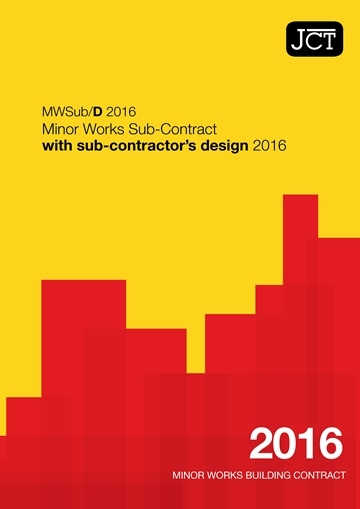 Minor Works Sub-Contract with sub-contractor's design (MWSub/D)