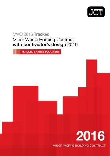 Minor Works Building Contract with contractor's design (MWD) Tracked Change Document